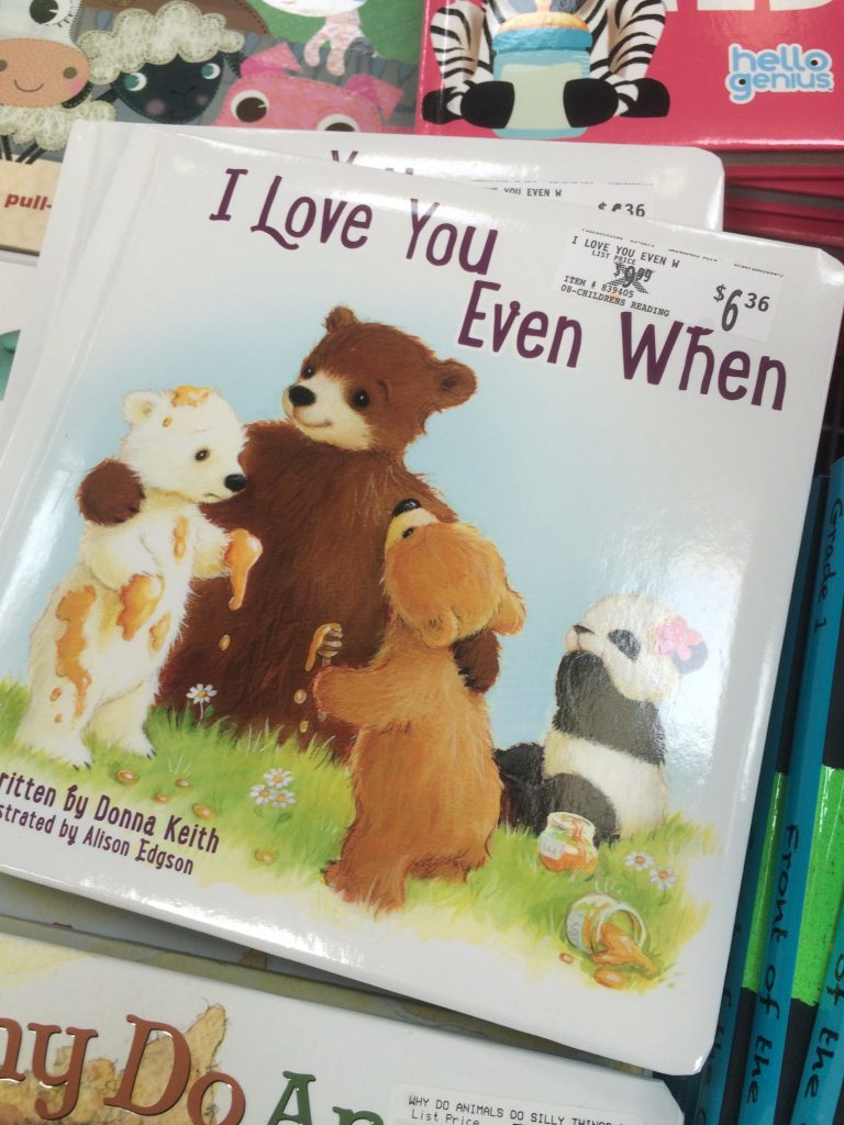 I Love You Even When…