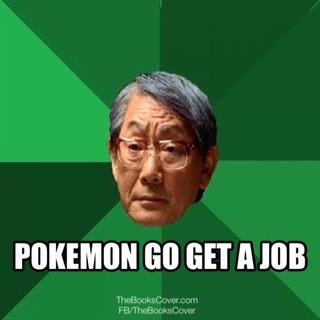 Pokemon Go Get A Job